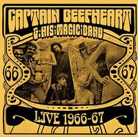 Captain Beefheart - Live 1966-67