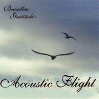 Boundless Gratitude - Acoustic Flight