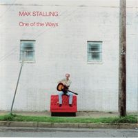 Max Stalling - One Of The Ways