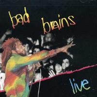 Bad Brains - Bad Brains ?- Live