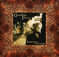 Gretchen Peters - Burnt Toast & Offerings [Import]