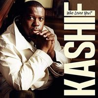 Kashif - Who Loves You (Uk)