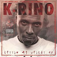 K-RINO - Getting My Weight Up [Limited Edition Red 7in Single]