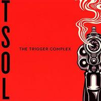 T.S.O.L. - The Trigger Complex [Import Vinyl]