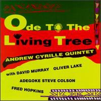 Andrew Cyrille Quintet - Ode to the Living Tree