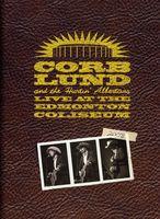 Corb Lund - Live at the Edmonton Coliseum