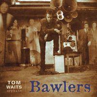 Tom Waits - Bawlers [Remastered LP]