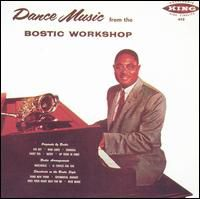 Earl Bostic - Dance Music From The Bostic Workshop