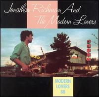 Jonathan Richman - Modern Lovers 88
