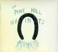 Pine Hill Haints - To Win or to Lose