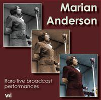 Marian Anderson - Rare Live Broadcast Performances