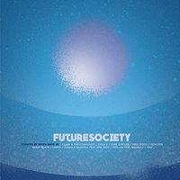 Seven Davis Jr - Future Society - Curated by Seven Davis / Various
