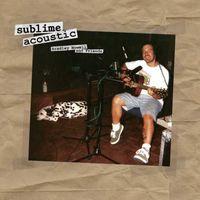 Sublime - Acoustic: Bradley Nowell & Friends [LP]