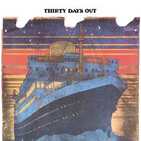 Thirty Days Out - Thirty Days Out