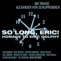 Eric Dolphy - So Long Eric-Homage To Eric Dolphy