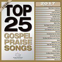 Maranatha Music - Top 25 Gospel Praise Songs 2017