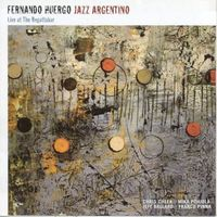 Fernando Huergo - Live At The Regattabar [Import]