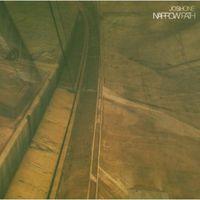 Josh One - Narrow Path