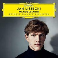 Jan Lisiecki - Mendelssohn: Piano Concerto No. 1 & 2, etc.