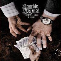 Knuckledust - Bluffs Lies & Alibis