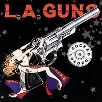 L.A. Guns - Cocked & Loaded [Import]