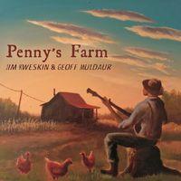 Jim Kweskin - Penny's Farm (Dig)