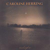 Caroline Herring - Twilight