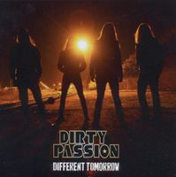 Dirty Passion - Different Tomorrow