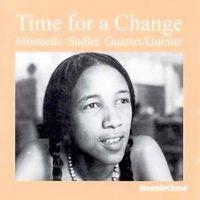 Monnette Sextet Sudler - Time For A Change