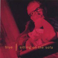 Blue - Sitting on the Sofa