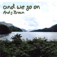 Andy Brown - And We Go On