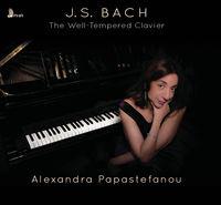 J Bach S / Alexandra Papastefanou - Well Tempered Clavier