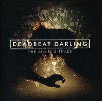 Deadbeat Darling - Angel's Share [Import]