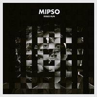 Mipso - Edges Run