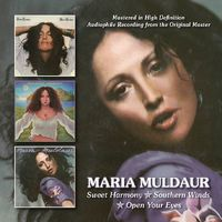 Maria Muldaur - Sweet Harmony/Southern Winds/Open Your Eyes
