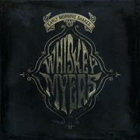 Whiskey Myers - Early Morning Shakes [Vinyl]