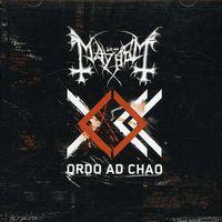 Mayhem - Ordo Ad Chao