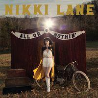 Nikki Lane - All Or Nothin' [Vinyl]