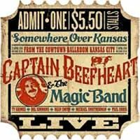 Captain Beefheart - Cowtown Kansas City 4/22/1974 (Uk)