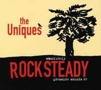 Uniques - Absolutley Rocksteady