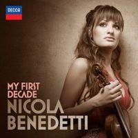 Nicola Benedetti - My First Decade [Import]