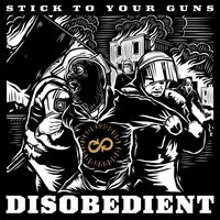 Stick To Your Guns - Disobedient [Deluxe]