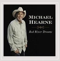 Michael Hearne - Red River Dreams