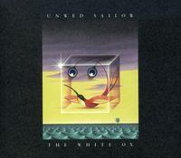 Unwed Sailor - White Ox