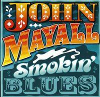 John Mayall - Smokin Blues