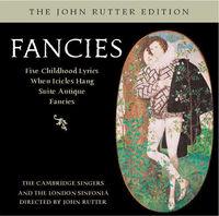JOHN RUTTER - Fancies