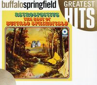 Buffalo Springfield - Best Of Retrospective