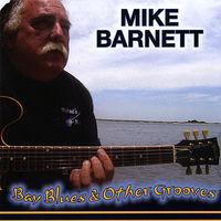 Mike Barnett - Bay Blues & Other Grooves