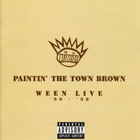 Ween - Paintin' The Town Brown [Brilliant Box]