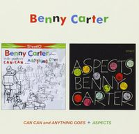 Benny Carter - Can Can & Anything Goes